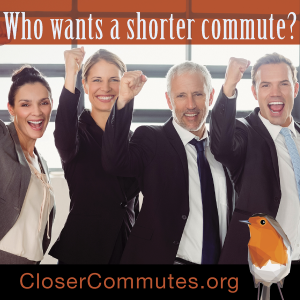 Closer commutes are good for business, the community and the environment.